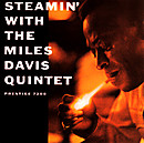 Steamin_with_the_miles_davis_quint